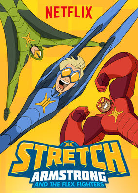 Stretch Armstrong & the Flex Fighters - Season 1