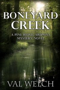Boneyard Creek by Val Welch