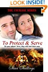 To Protect & Serve: A Contemporary Ch...