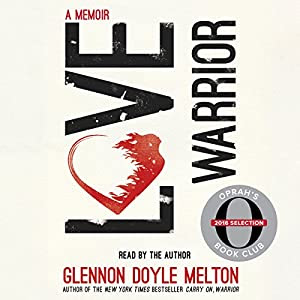 Love Warrior (Oprah's Book Club: A Memoir) Audiobook