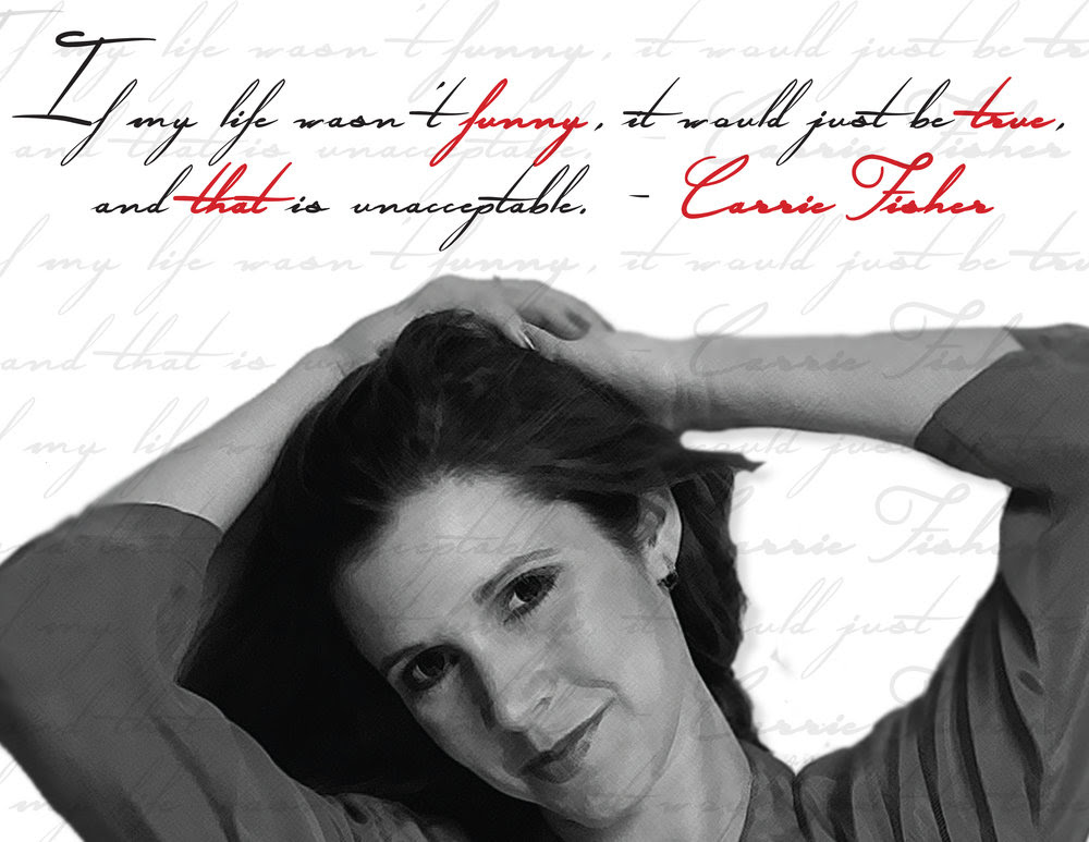 Carrie Fisher Princess Leia Star Wars Digital Print Quote