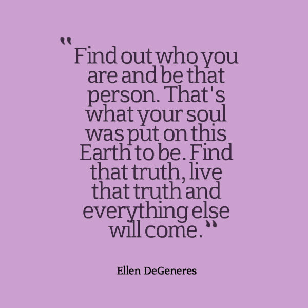 Ellen Degeneres Quote About Life And Truth Awesome Quotes About Life