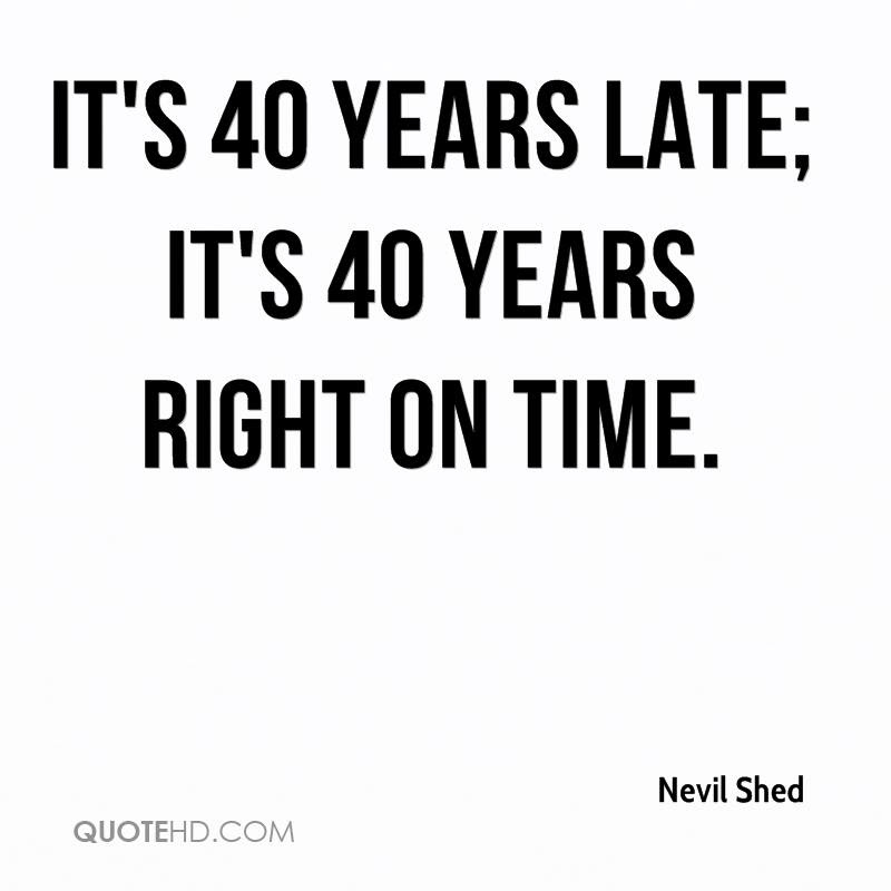 Nevil Shed Quotes Quotehd