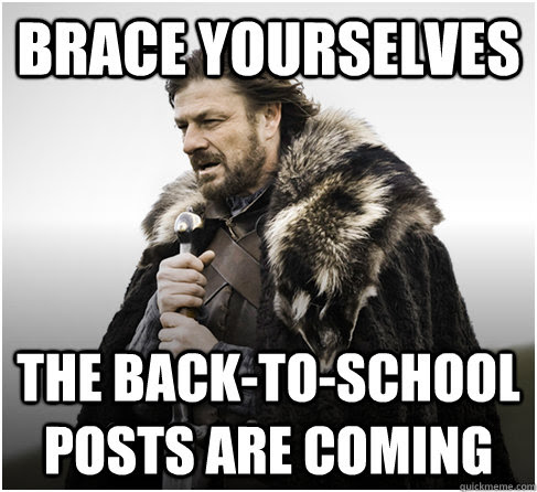 Image result for brace yourself back to school photos are coming