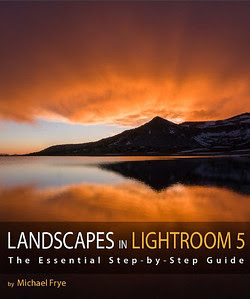 Landscapes in Lightroom 5, by Michael Frye