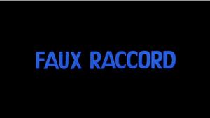 Faux Raccord
