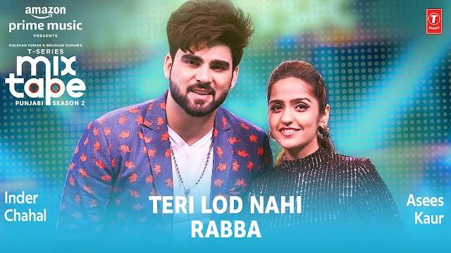Teri Lod Nahi Rabba Lyrics by Inder Chahal / Asees Kaur - Lyrics