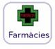FARMÀCIES / FARMACIAS