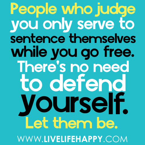 Quotes About Family Judging You 20 Quotes