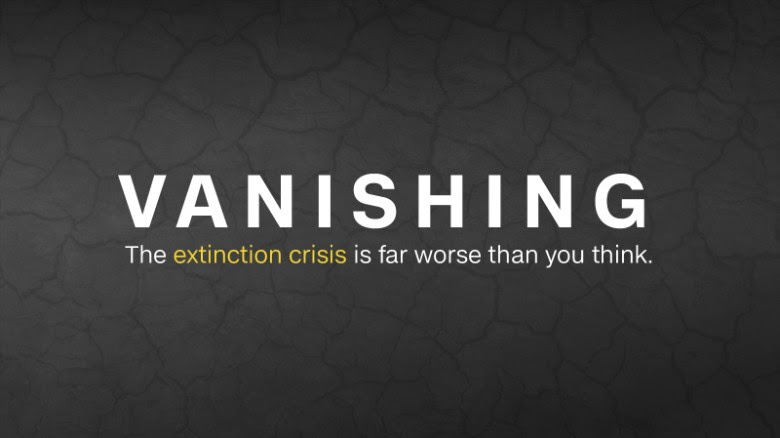 Vanishing: The extinction crisis is worse than you think