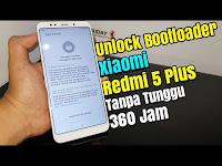 Cara Mudah Ubl Unlock Bootloader Xiaomi Redmi 5 Plus Vince Secara Resmi 72 Jam