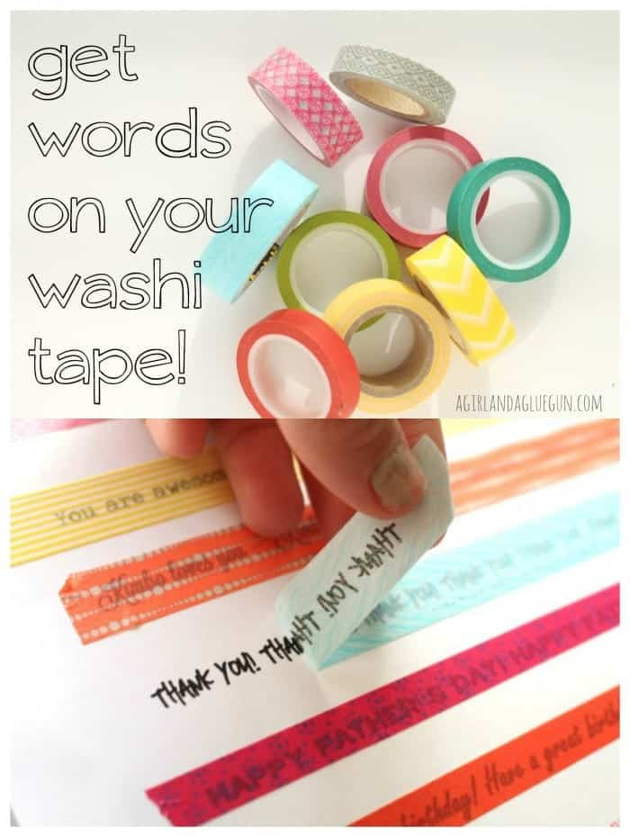get words on your washi tape