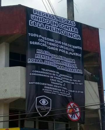 El cartel de las autodefensas de Piedras Negras.