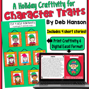 http://www.teacherspayteachers.com/Product/Character-Trait-Christmas-Craftivity-Elf-and-Self-Portraits-999476