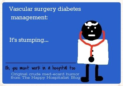 Vascular surgery diabetes management stumping ecard humor