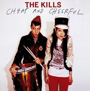 The Kills - Cheap and Cheerful