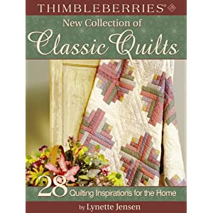 Thimbleberries New Collection of Classic Quilts: 28 Quilting Inspirations for the Home (Thimbleberries) (Thimbleberries)