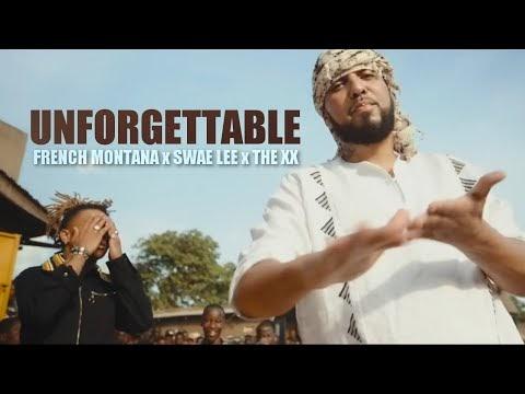 French Montana x Swae Lee x The XX - Unforgettable