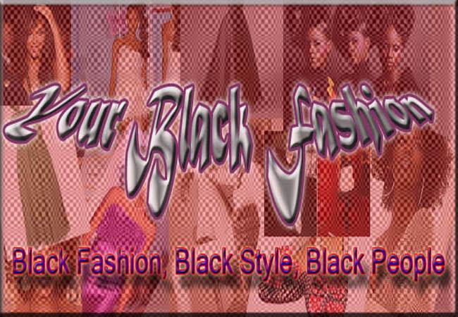 Your Black Fashion