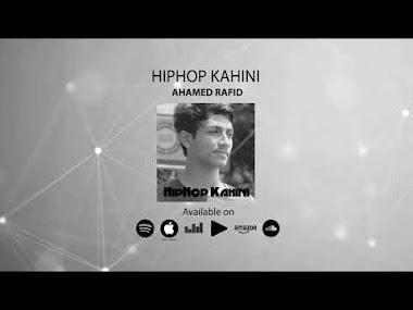 HipHop Kahini By Ahamed Rafid