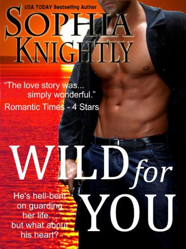 Wild for You (Tropical Heat Series, Book One) by Sophia Knightly