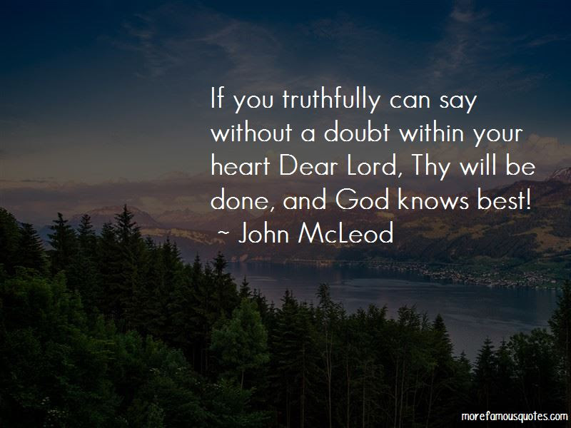 The Lord Knows My Heart Quotes Top 25 Quotes About The Lord Knows