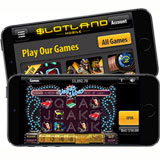 Slotlands New Mobile Slots are Designed to Make the Most of Small Smartphone Screens