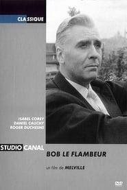Bob le flambeur online videa néz teljes filmek sub 1956