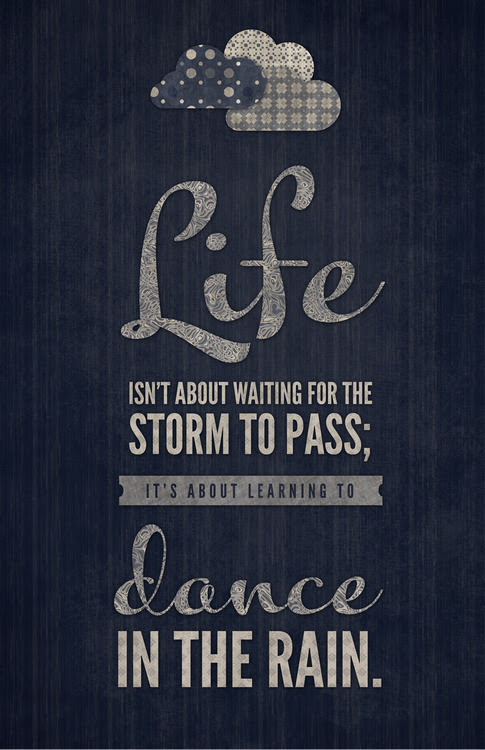 Quote Life Text Music Quotes Lyrics Dancing Dance Rain Clouds Yolo