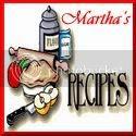 Martha's Recipe