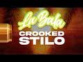 La Bala 2.0 by Crooked Stilo