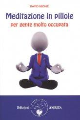 Meditazione in Pillole - Libro