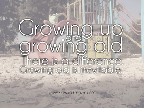 Growing Up Life Love Quotes Text Image 425750 On Favimcom