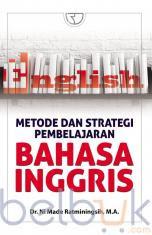 Metode dan Strategi Pembelajaran Bahasa Inggris