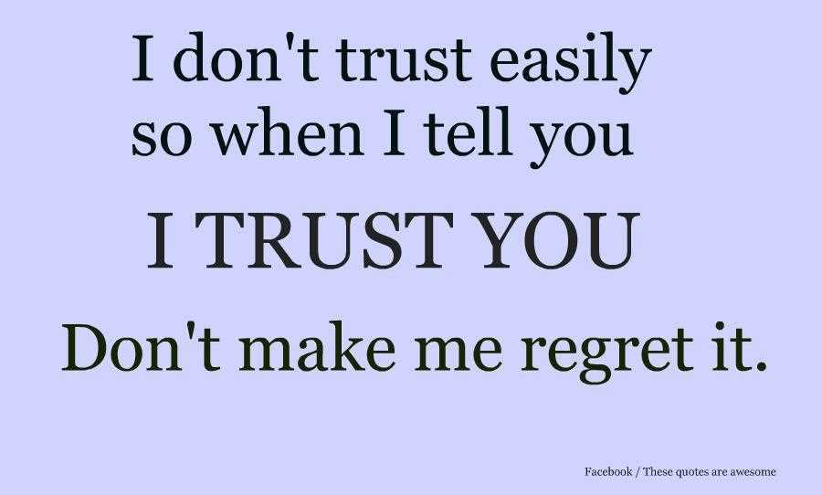 Quotes About Trust Issues 77 Quotes