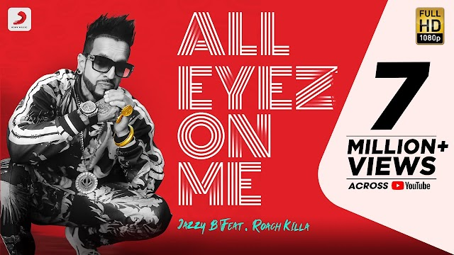 Jazzy B - All Eyez On Me | Feat. Roach Killa | Latest Punjabi Hit Song 2020 - Jazzy B Lyrics