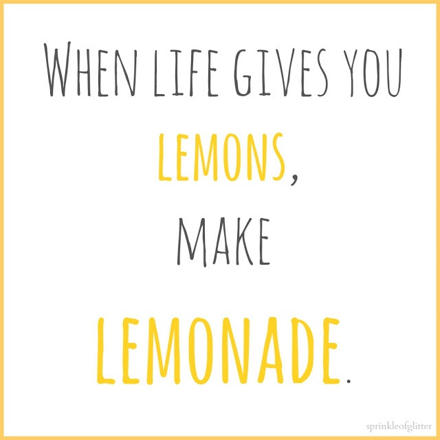 Quotes About Life Gives You Lemons 53 Quotes