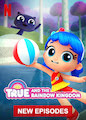 True and the Rainbow Kingdom - Season The Rainbow Kingdom