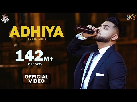 ADHIYA LYRICS KARAN AUJLA