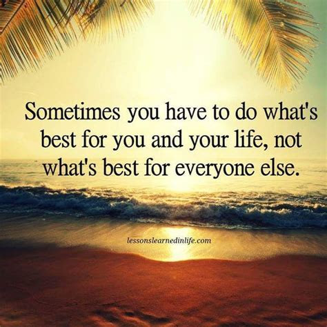 Always Do Whats Best For You Quotes