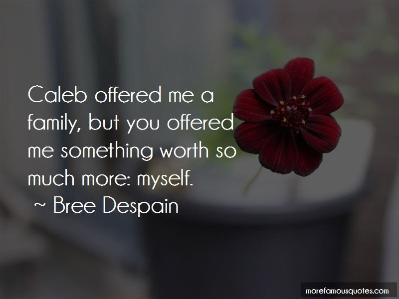 Worth So Much More Quotes Top 46 Quotes About Worth So Much More