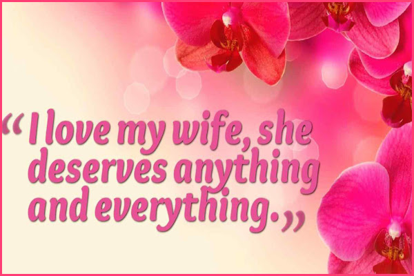 100 I Love My Wife Quotes Messages And Pictures You Can Send Her