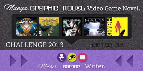 Manga/Graphic Novel/Video Game Novel Challenge 2013