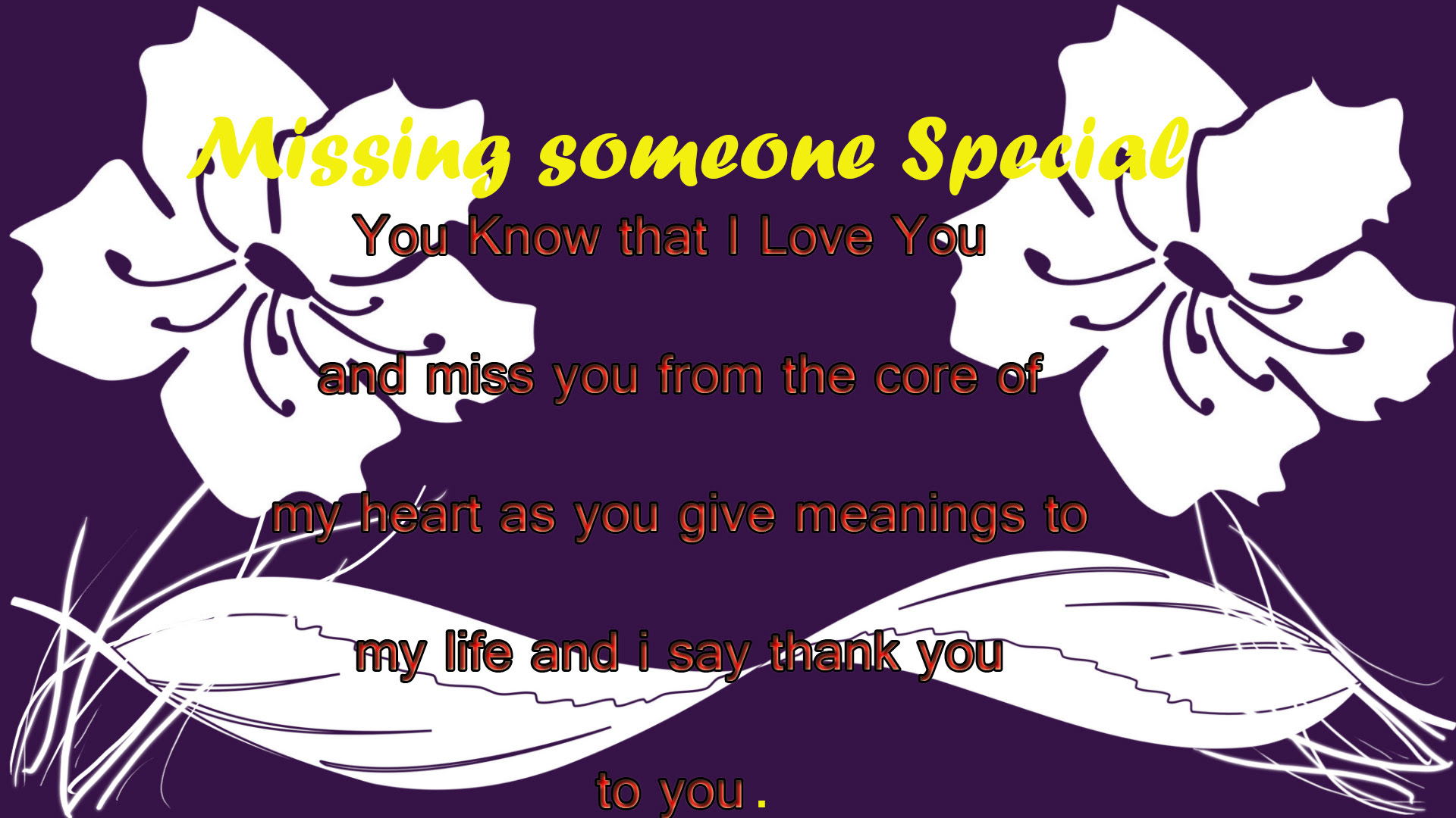 Missing Someone Special Images Quotes And Wallpapers My Site