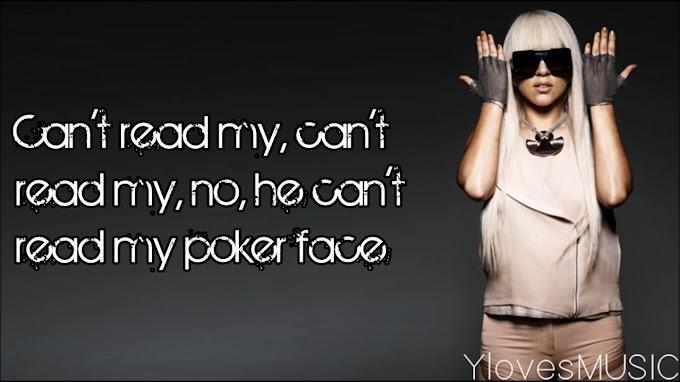 Poker Face - Lady Gaga - LYRICS!! - Lady Gaga Lyrics