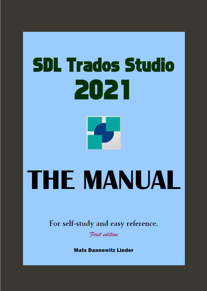 Cover of Trados Studio 2021 - The Manual