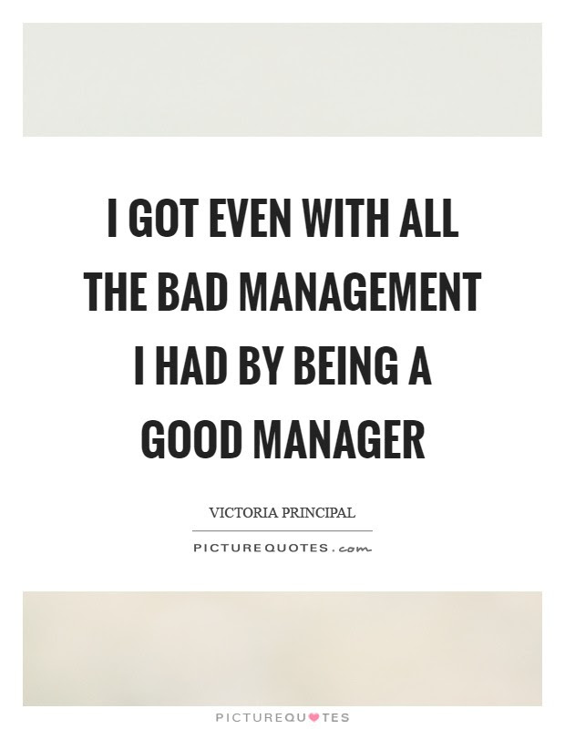 I Got Even With All The Bad Management I Had By Being A Good