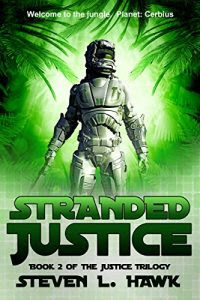 Stranded Justice by Stephen L. Hawk
