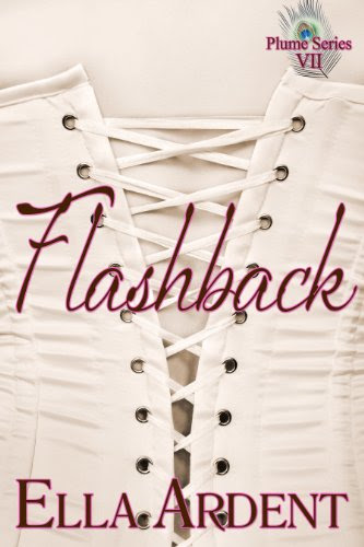 Flashback (The Plume) by Ella Ardent