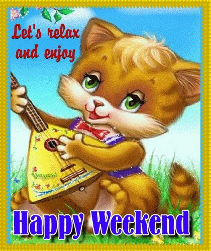 A Cute Weekend Card For Everybody. Free Enjoy the Weekend